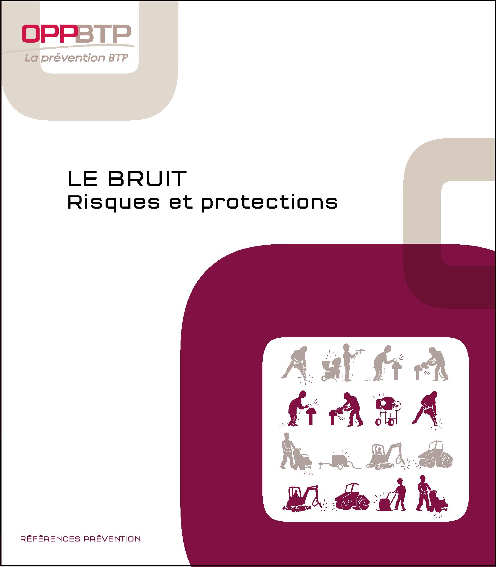 Le bruit - Risques et protections Prévention BTP