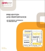 Prevention and performance - An economic approach to prevention